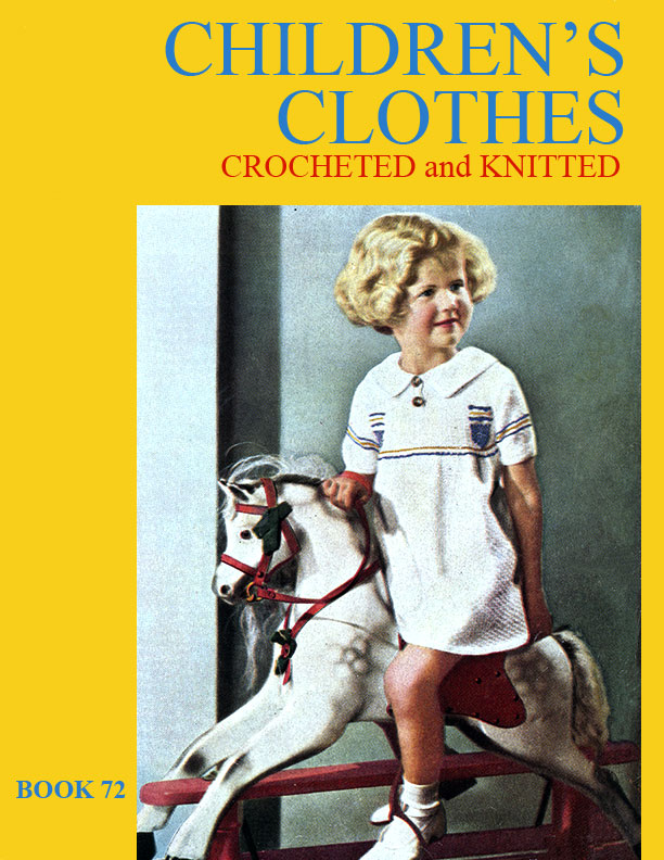 Children's Clothes | Book No. 72 | The Spool Cotton Company