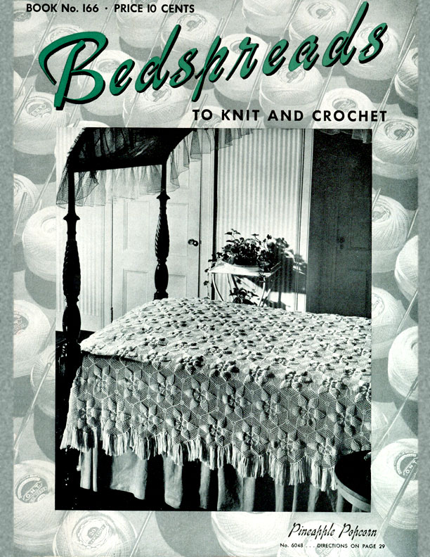 Bedspreads To Knit And Crochet Book No 166 The Spool Cotton