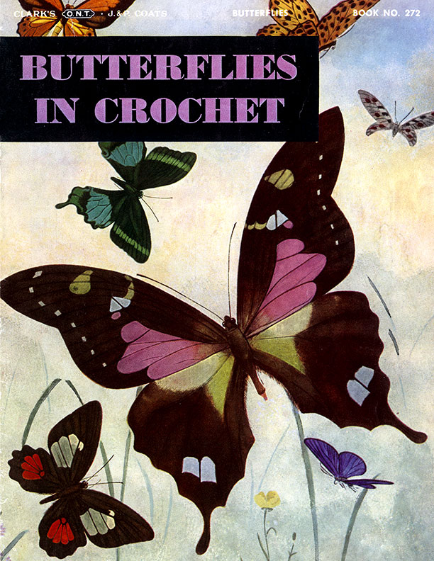 Butterflies in Crochet | Book No. 272 | The Spool Cotton Company
