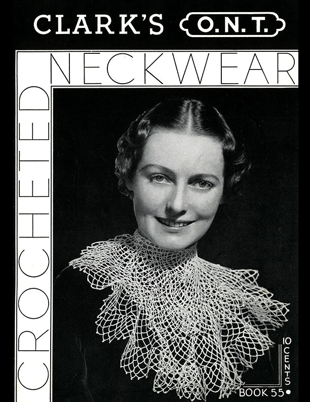 Crocheted Neckwear | Book No. 55 | The Spool Cotton Company