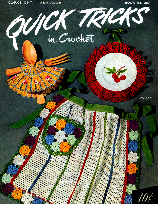 Quick Tricks in Crochet | Book No. 267 | The Spool Cotton Company