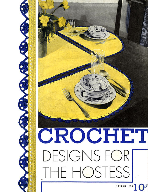 Crochet Designs For The Hostess | Book No. 34 | The Spool Cotton Company