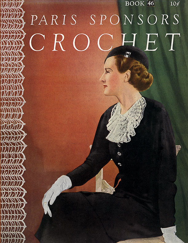 Paris Sponsors Crochet | Book No. 46 | The Spool Cotton Company
