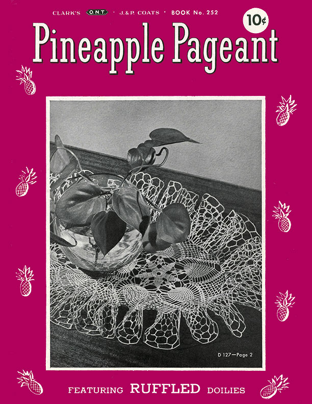 Pineapple Pageant | Book No. 252 | The Spool Cotton Company