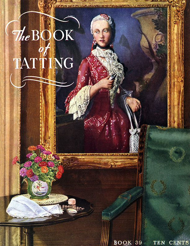 The Book of Tatting | Book No. 39 | The Spool Cotton Company