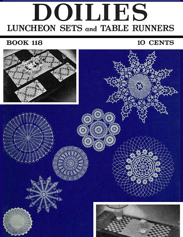 Doilies, Luncheon Sets and Table Runners | Book No. 118 | The Spool Cotton Compa
