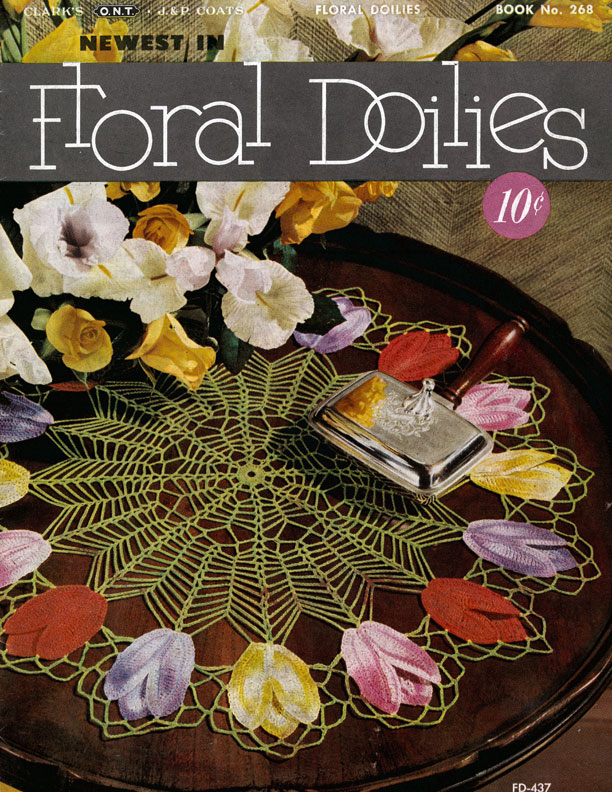 Newest in Floral Doilies | Book No. 268 | The Spool Cotton Company