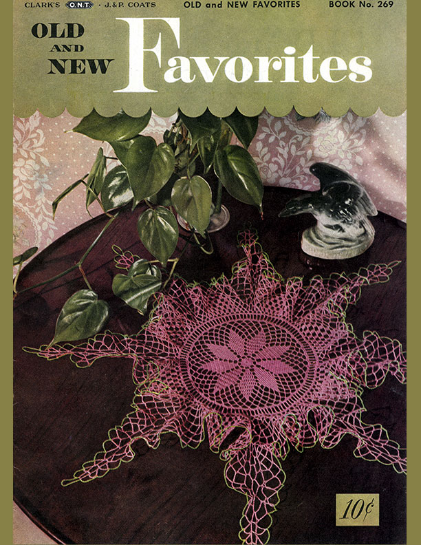 Old and New Favorites | Book No. 269 | The Spool Cotton Company
