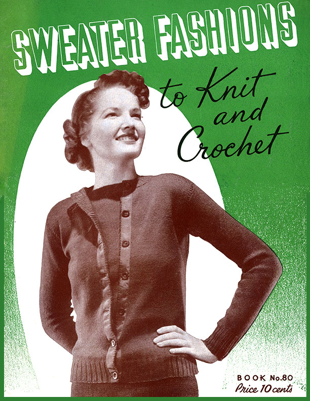Sweater Fashions | Book No. 80 | The Spool Cotton Company