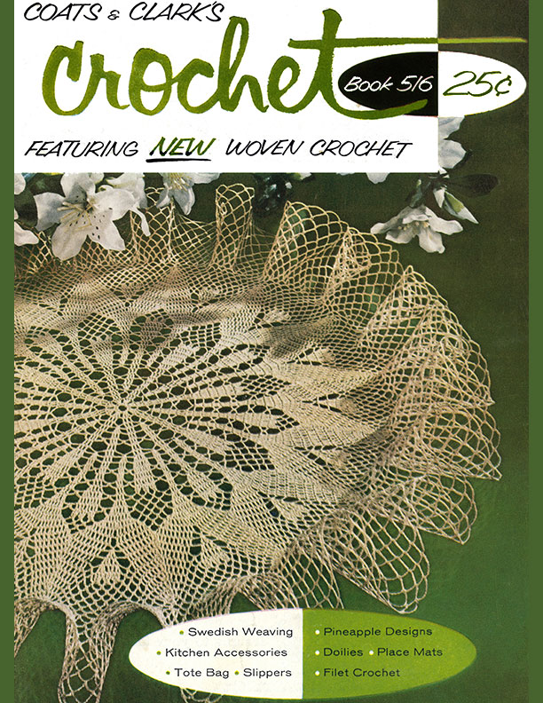 Crochet | Book No. 516 | Coats & Clark's O.N.T.
