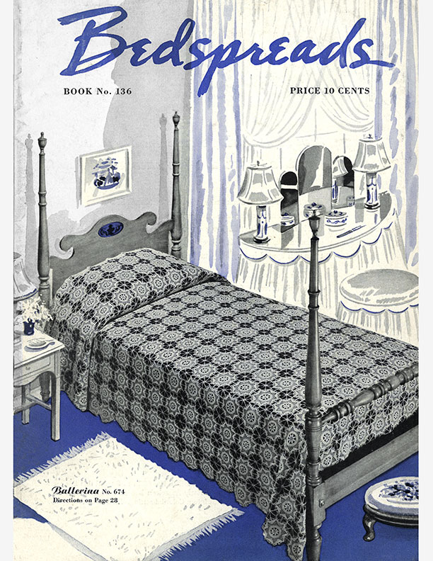 Bedspreads | Book No. 136 | The Spool Cotton Company