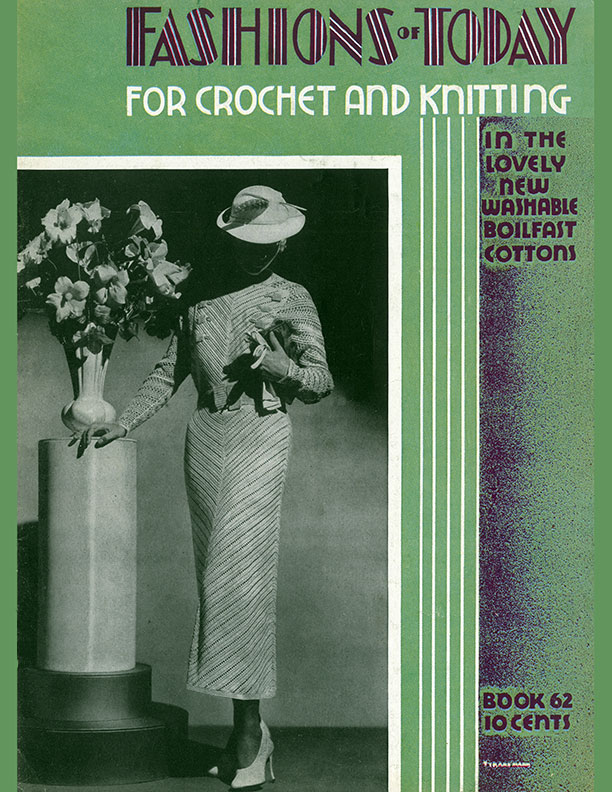 Fashions of Today | Book No. 62 | The Spool Cotton Company