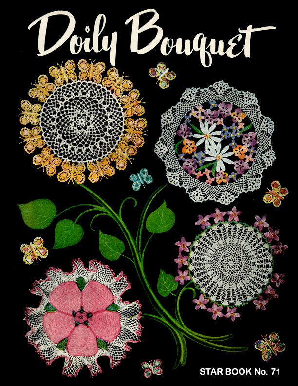 Doily Bouquet | Star Book No. 71 | American Thread Company