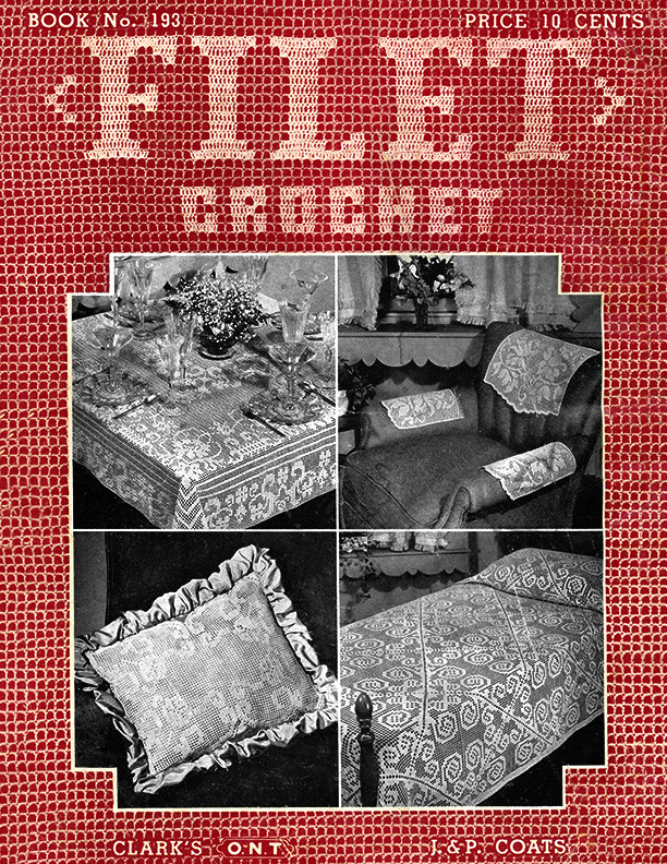 Filet Crochet | Book No. 193 | The Spool Cotton Company