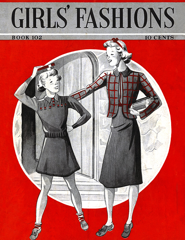 Girls' Fashions | Book No. 102 | The Spool Cotton Company