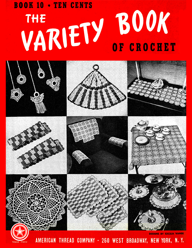 The Variety Book of Crochet | Book 10 | American Thread Company