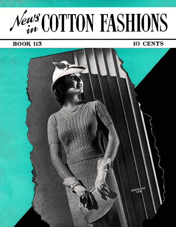 News in Cotton Fashions | Book No. 113 | The Spool Cotton Company