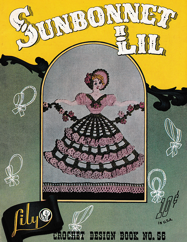 Sunbonnet Lil | Book 56 | Lily Mills Company