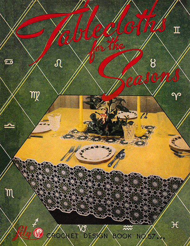 Tablecloths for the Seasons | Book 57 | Lily Mills Company