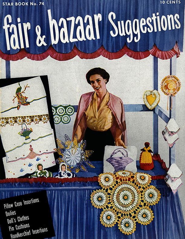Fairs and Bazaars Suggestions | Star Book No. 74 | American Thread Company
