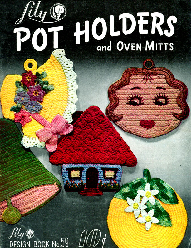 Pot Holders and Oven Mitts | Book 59 | Lily Mills Company