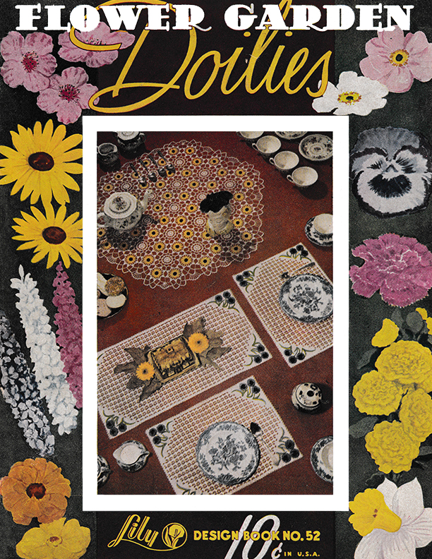 Flower Garden Doilies | Book 52 | Lily Mills Company