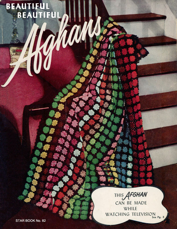 Beautiful Beautiful Afghans | Star Book No. 82 | American Thread Company