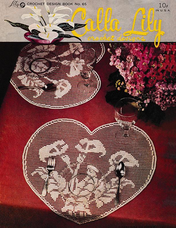 Calla Lily Crochet Designs | Book 65 | Lily Mills Company