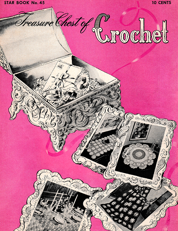 Treasure Chest of Crochet | Book 45 | American Thread Company