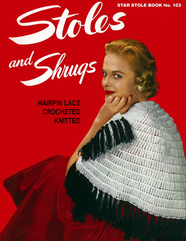 Stoles & Shrugs | Star Book No. 103 | American Thread Company