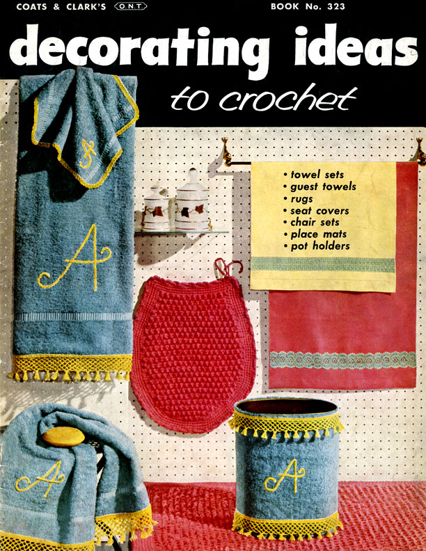 Decorating Ideas to Crochet | Book No. 323 | J. & P. Coats - Clark's O.N.T.