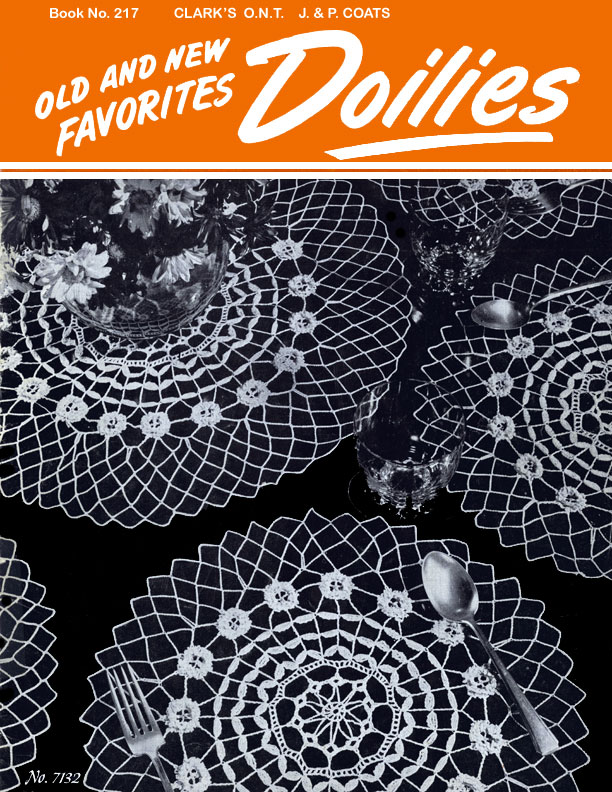 Old and New Favorites Doilies | Book No. 217 | The Spool Cotton Company
