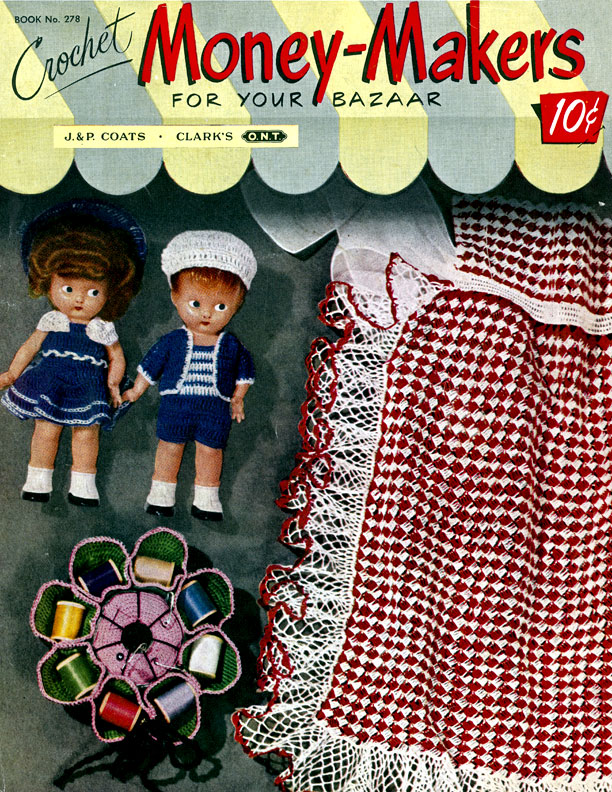 Money-Makers For Your Bazaar | Book No. 278 | The Spool Cotton Company