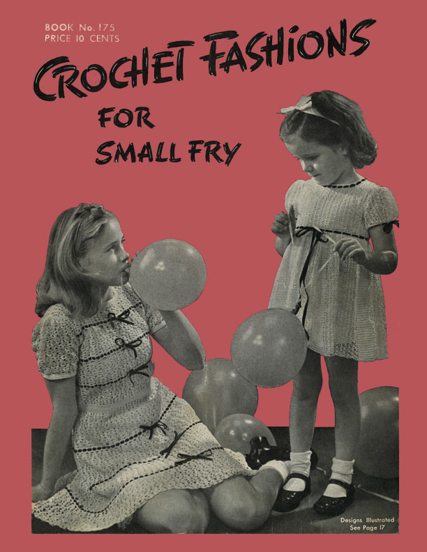 Crochet Fashions for Small Fry | Book No. 175 | The Spool Cotton Company