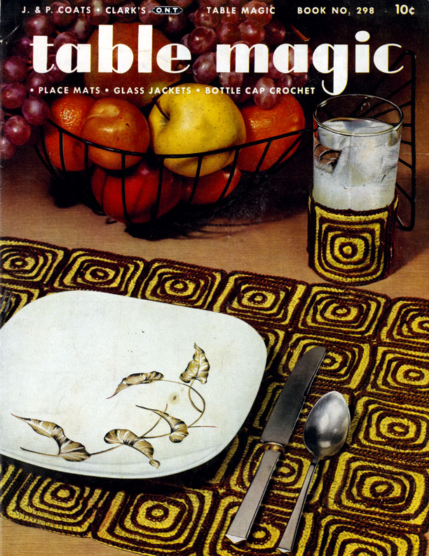 Table Magic | Book No. 298 | J. & P. Coats - Clark's O.N.T.
