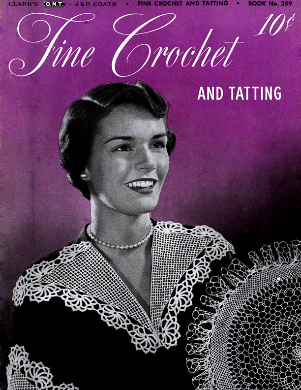 Fine Crochet and Tatting | Book No. 259 | The Spool Cotton Company