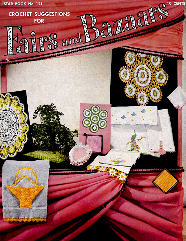 Crochet Suggestions for Fairs and Bazaars | Star Book No. 121 | American Thread