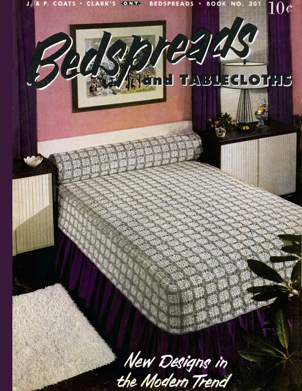 Bedspreads and Tablecloths | Book No. 301 | Coats & Clark's O.N.T.