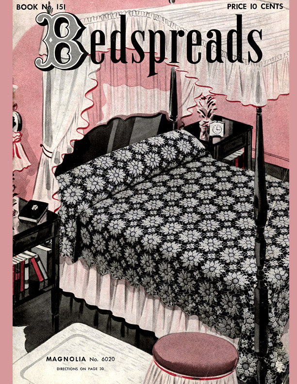 Bedspreads | Book No. 151 | The Spool Cotton Company