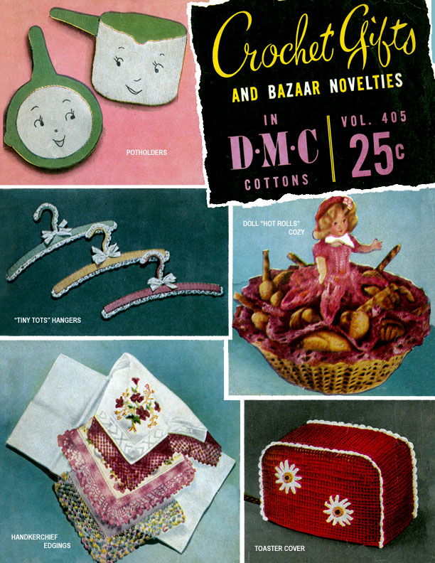 Crochet Gifts and Bazaar Novelties | DMC Volume 405