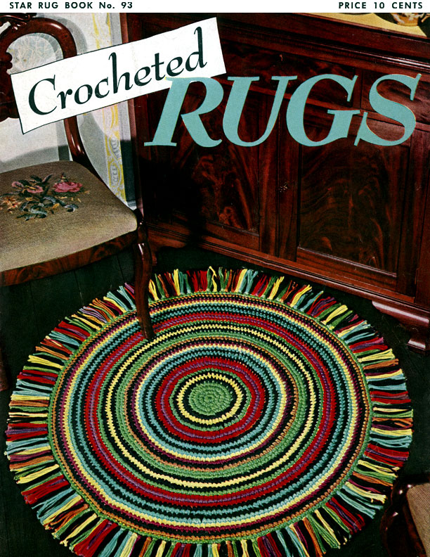 Crocheted Rugs | Star Book No. 93 | American Thread Company