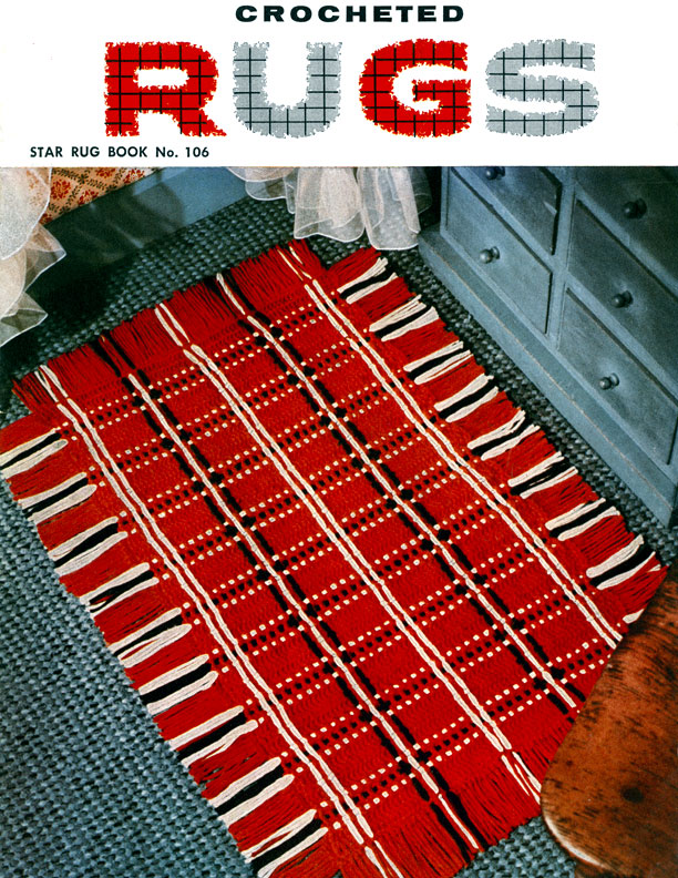 Crocheted Rugs | Star Book No. 106 | American Thread Company